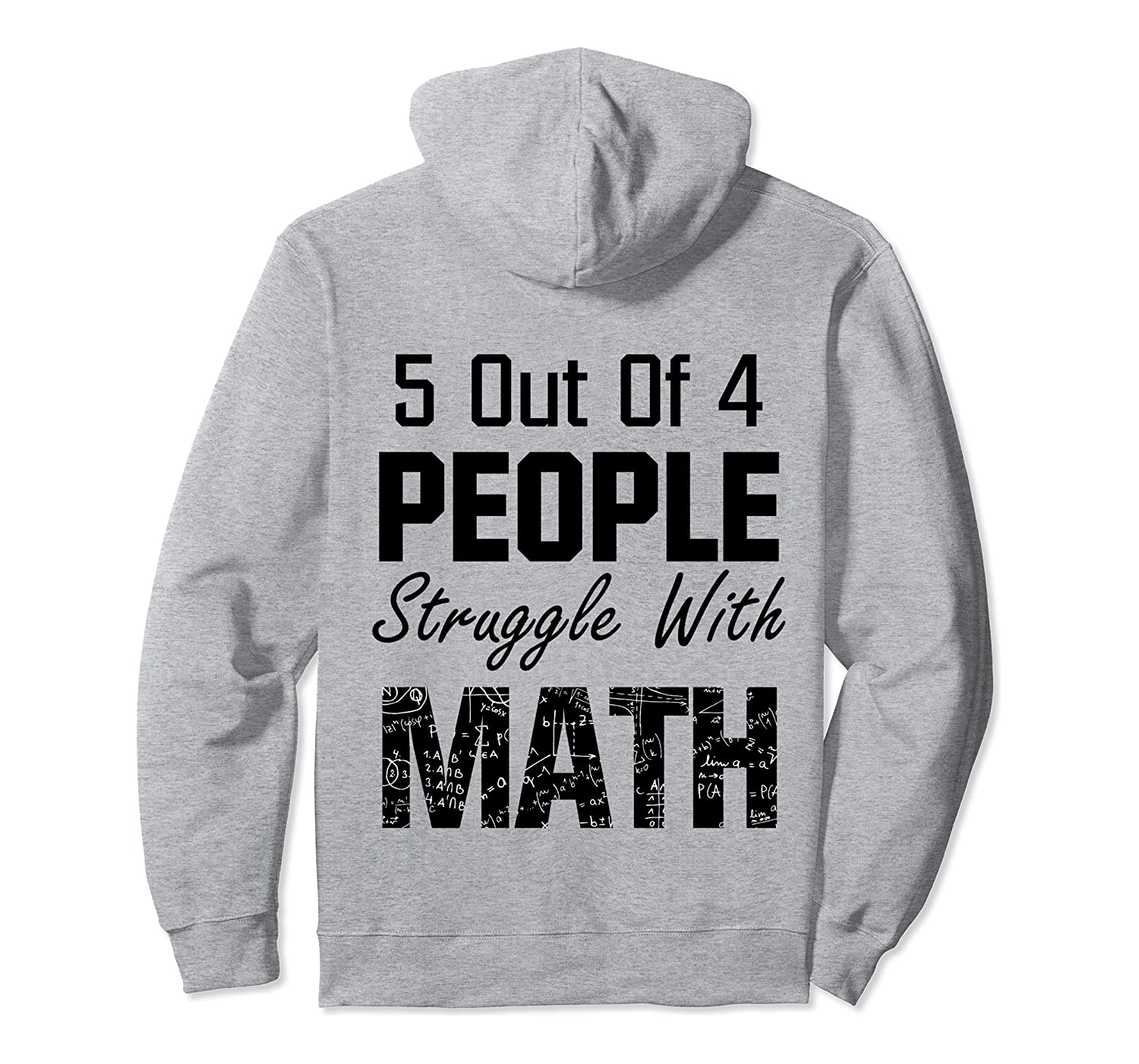5 Out Of 4 People Struggle With Math Funny Teacher Gift Pullover Hoodie-Awarplus