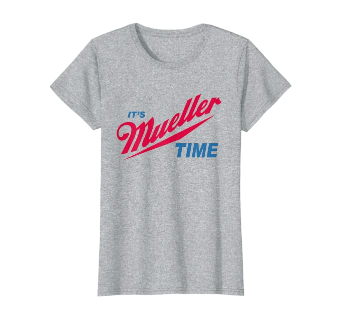 ad77caf7 Amazon.com: It's Robert Mueller Time Resist Anti Trump Tee Shirt: Clothing