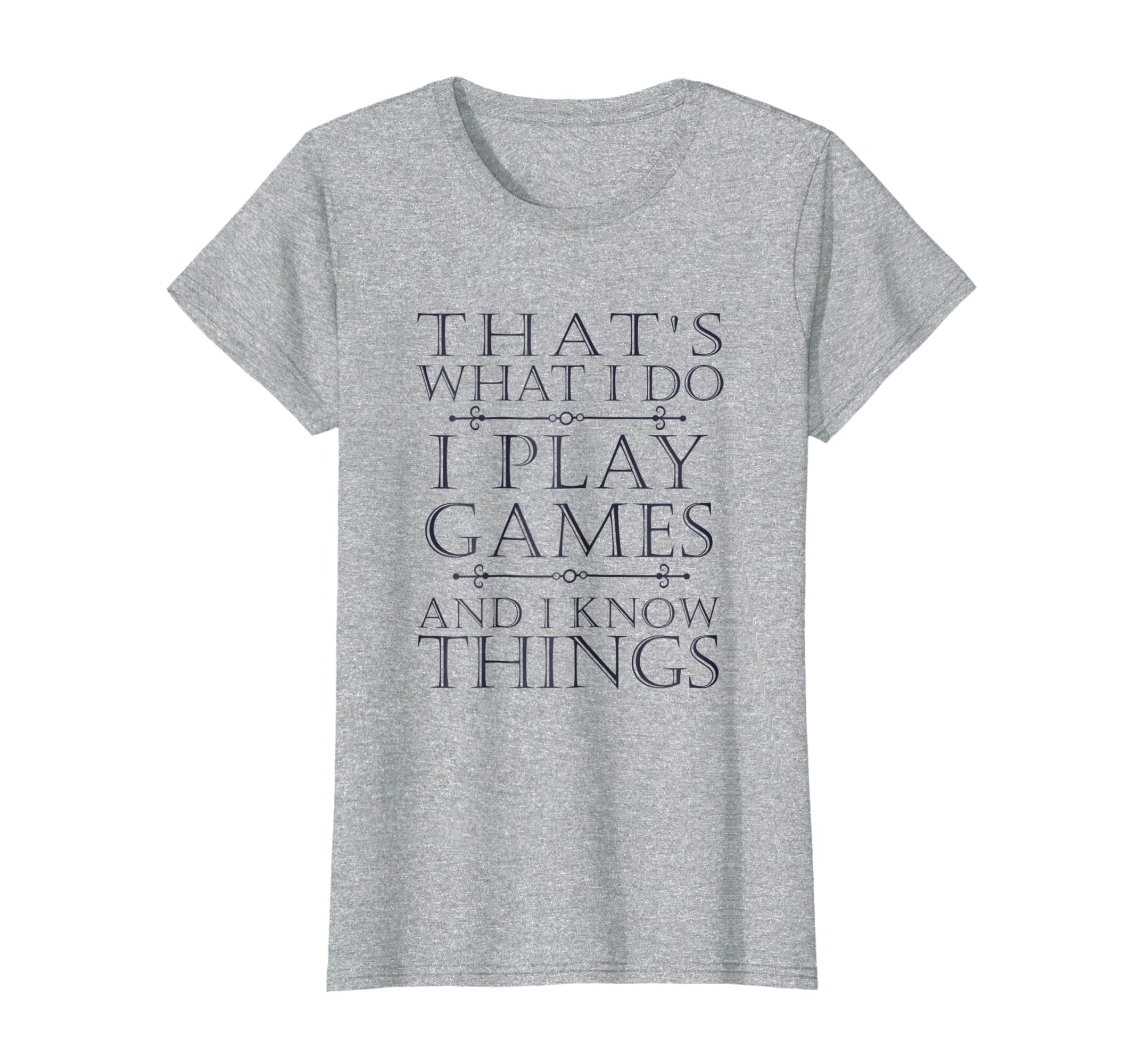 That's What I Do Game T-Shirt Funny Video Games Gift Top Tee-Awarplus
