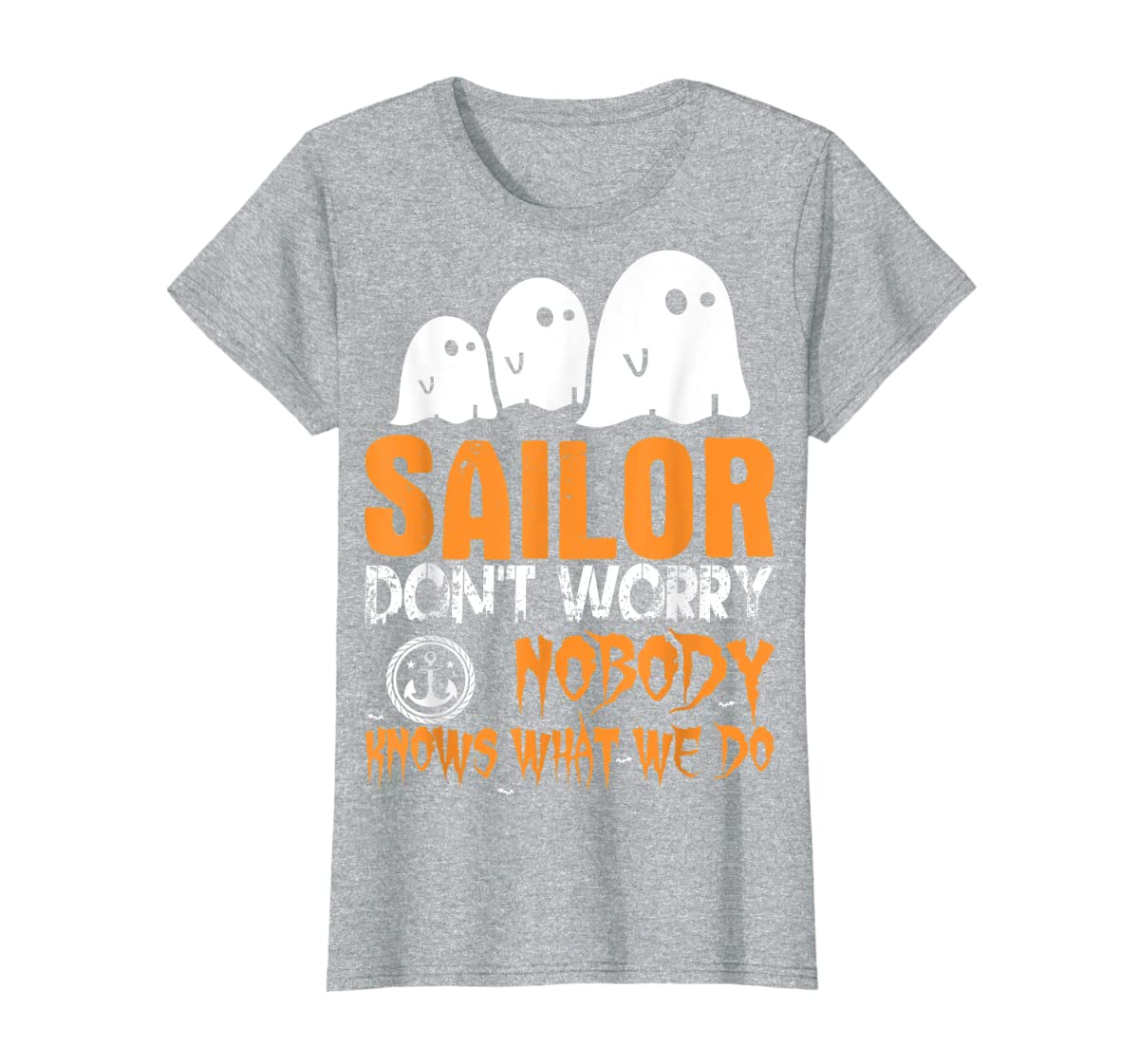 Sailor Nobody Knows What We Do Halloween T-Shirt-Women's T-Shirt-Sport Grey