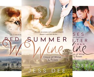 Days of Wine and Roses (3 Book Series)