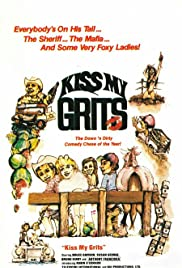 Kiss My Grits (1982) Poster - Movie Forum, Cast, Reviews
