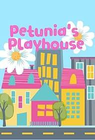Petunia's Playhouse (2020)
