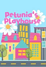 Petunia's Playhouse