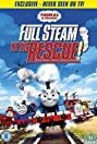 Thomas & Friends: Full Steam to the Rescue! (2016) Poster