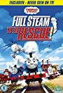 Thomas & Friends: Full Steam to the Rescue!