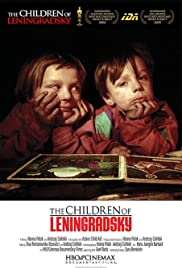 The Children of Leningradsky (2005) Poster - Movie Forum, Cast, Reviews