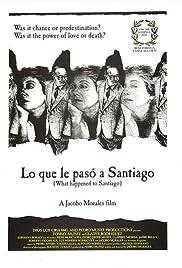 Lo que le pasó a Santiago Poster