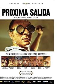 Próxima Salida (2004) Poster - Movie Forum, Cast, Reviews