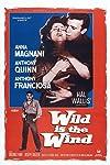 Wild Is the Wind (1957)