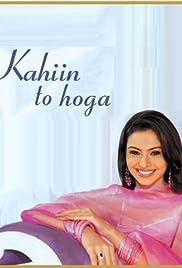Kahiin To Hoga (TV Series 2003–2007) - IMDb