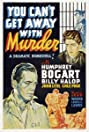 You Can't Get Away with Murder (1939) Poster