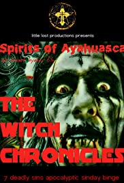 The Witch Chronicles 2: Spirits of Ayahuasca Poster