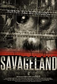 Savageland (2015) Poster - Movie Forum, Cast, Reviews