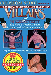 Primary photo for Villains of the Squared Circle