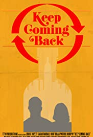 Keep Coming Back Poster