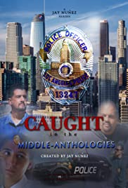 Caught in the Middle-Anthologies Poster