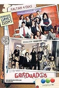 Graduados (2012) Poster - TV Show Forum, Cast, Reviews