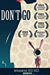 Don't Go (2010)