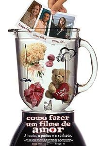 3gp movie clip download Como Fazer Um Filme de Amor Brazil [2048x2048]