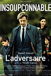 L'adversaire (2002) Poster - Movie Forum, Cast, Reviews