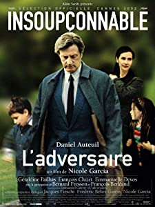 Latest hollywood movie trailers download L'adversaire France [mp4]