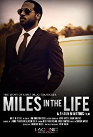 Miles in the Life (2017)