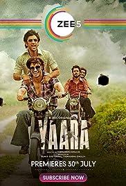 Yaara (2020) Hindi 720p Zee5 WEB-DL x264 AAC