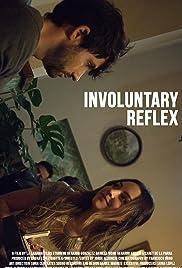 Involuntary Reflex