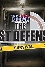The Best Defense: Survival!