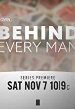 Behind Every Man