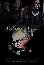 The Corrosive Thread