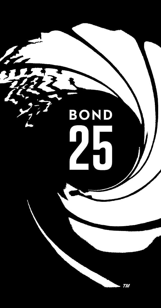 Bond 25 (2020) - IMDb