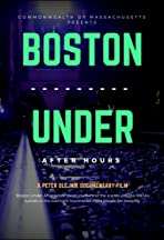 Boston Under: After Hours