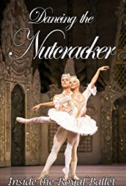 Dancing the Nutcracker: Inside the Royal Ballet Poster