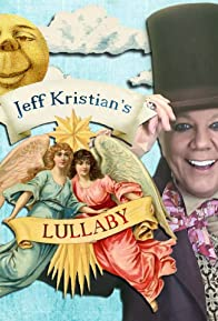 Primary photo for Jeff Kristian: Lullaby