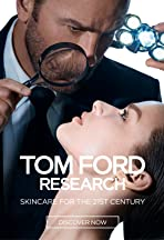 Tom Ford Research: Skincare for the 21st Century