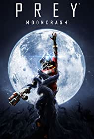 Prey: Mooncrash (2018)