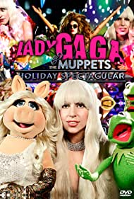 Lady Gaga & the Muppets' Holiday Spectacular (2013)