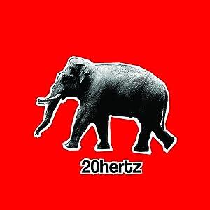 20 Hertz