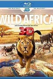 Wild Africa 3D an Extraordinary Journey Poster