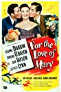 For the Love of Mary (1948) Poster