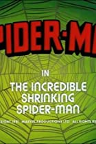 The Incredible Shrinking Spider-Man