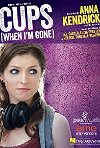 Primary photo for Anna Kendrick: Cups (Pitch Perfect's 'When I'm Gone')