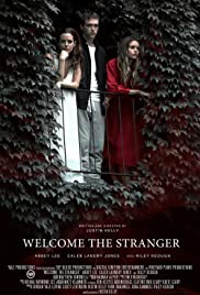 Welcome the Stranger (2018) 1080p download