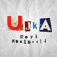 Ujka Novi Horizonti (2019– )