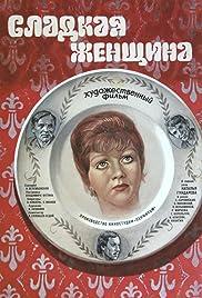 Sladkaya zhenshchina Poster