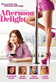 Afternoon Delight (2013) Poster - Movie Forum, Cast, Reviews