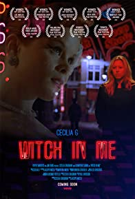 Primary photo for Cecilia G: Witch in Me