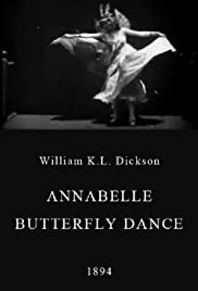 Annabelle Butterfly Dance(1894) Poster - Movie Forum, Cast, Reviews